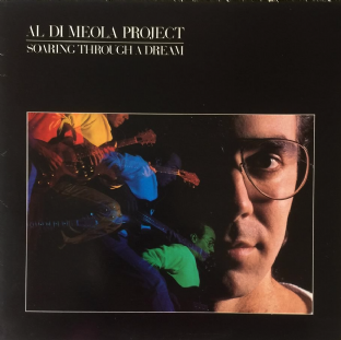 Al Di Meola Project - Soaring Through A Dream (LP) (VG+/G++)
